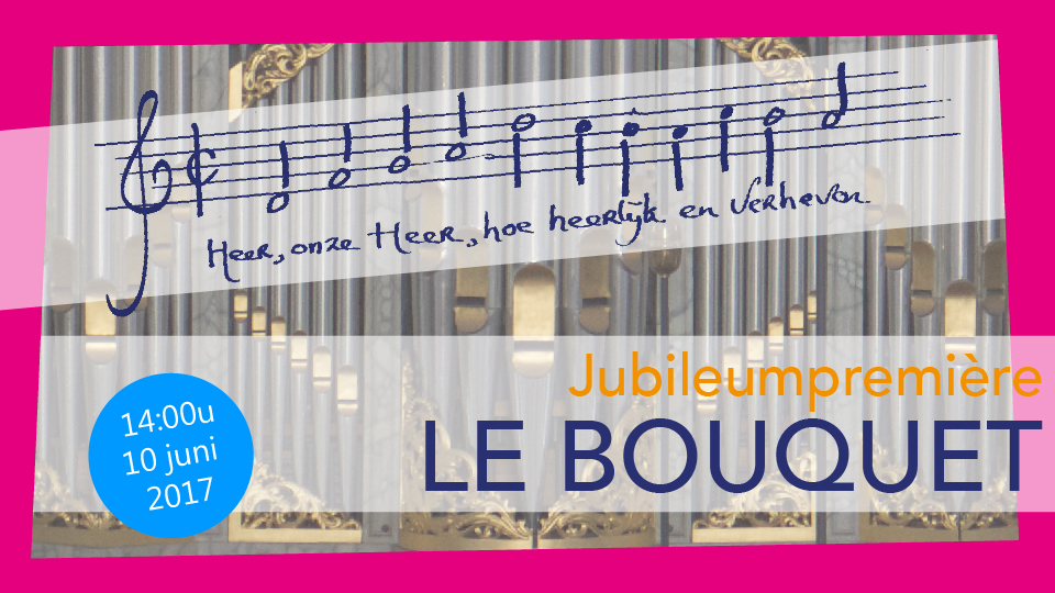 Jubileumpremiere Le Bouquet